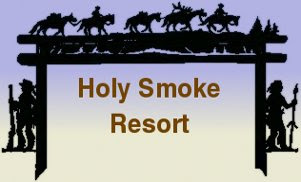 Holy Smoke Resort